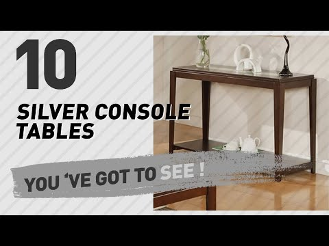 Silver Console Tables Collection // New & Popular 2017