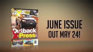 June 2018 Issue Preview | 4X4 Australia