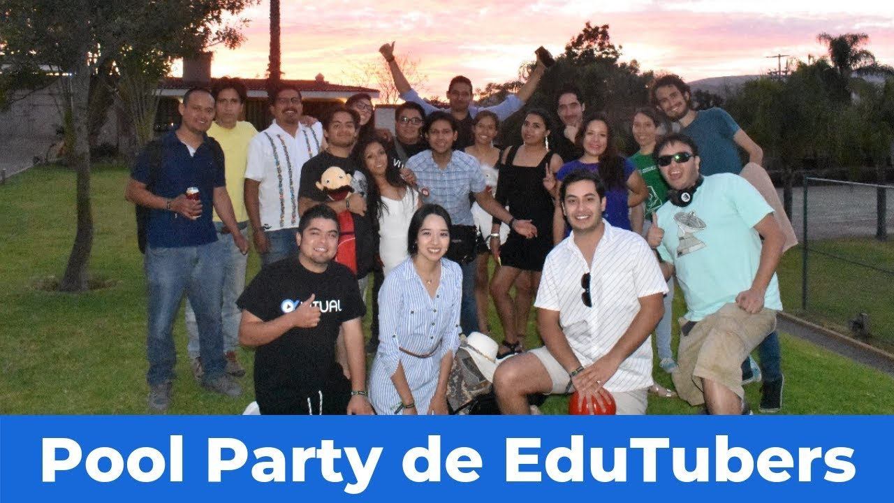 Pool Party de #EduTubers - Guadalajara 2019