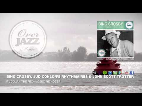 Bing Crosby, Jud Conlon's Rhythmaires & John Scott Trotter - Rudolph The Red-Nosed Reindeer (1950)