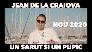 Descarca Jean de la Craiova - Un sarut si un pupic (Originala 2020)