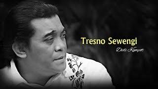 Video Didi Kempot - Tresno Sewengi [OFFICIAL] download MP3, 3GP, MP4, WEBM, AVI, FLV Agustus 2018