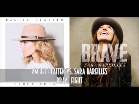 Rachel Platten vs. Sara Bareilles - Brave Fight