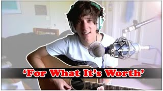 For What It's Worth - Buffalo Springfield - Cover - Brent Brown