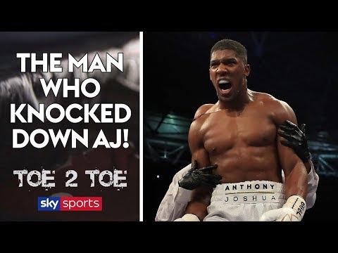 The man who knocked down Anthony Joshua!   Toe 2 Toe