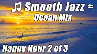 Smooth Jazz Instrumental Saxophone for studying Relax Music Piano Songs best relaxing ocean Video 2