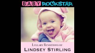 Spontaneous Me - from Baby Rockstar's Lullaby Renditions of Lindsey Stirling