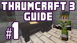 ★ Getting Started with Thaumcraft - Thaumcraft 3 Guide #1 w/ PlayerSelectGaming