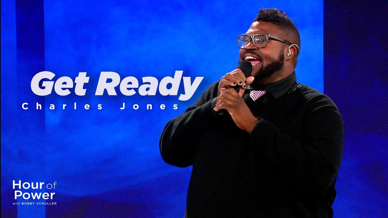 """Get Ready"" - Charles Jones"