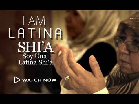 Soy Una Shi'a Latina (I Am Latina Shi'a)