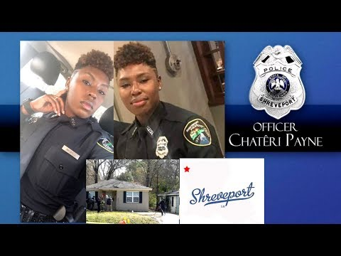 Shreveport, LA Rookie Officer Shot & Killed As She Was Getting Ready For Work.