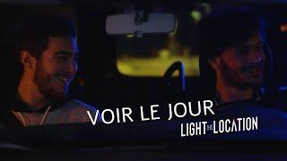 VOIR LE JOUR — Light This Location 2019