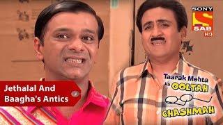Jethalal And Baagha's Antics | Taarak Mehta Ka Oolta Chashma