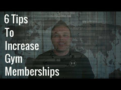6 Tips To Increase Gym Memberships