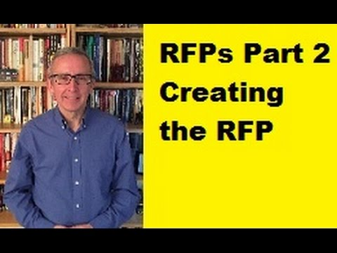 RFPs Part 2: Creating the RFP Document