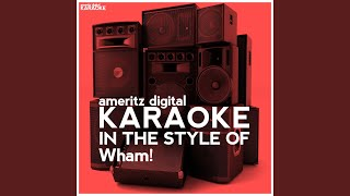 Wham Rap! (Enjoy What You Do) (Karaoke Version)