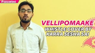 Download Hindi Video Songs - AR Rahman | Vellipomaake Whistle Cover By Karra Sesha Sai #ssscontest
