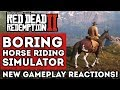 "Red Dead Redemption 2 is a ""Boring Horse Riding Simulator."" New Gameplay Demo Fails To Excite?"