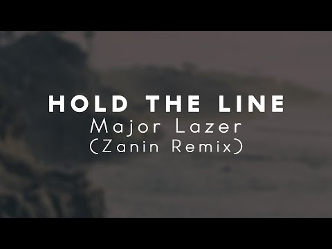 Major Lazer - Hold The Line (Zanin Remix)
