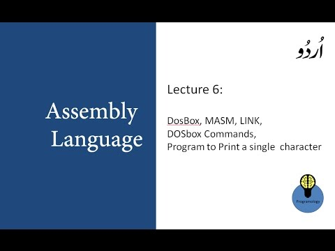 Lecture 6 Install DosBox MASM LINK & Run Assembly Program In Dosbox To Print Character In URDU HINDI