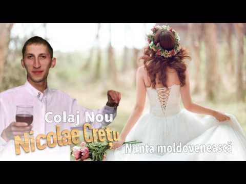 Nunta Moldoveneasca, Colaj Hituri, Nicolae Cretu
