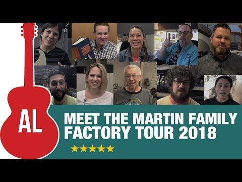 Meet the Martin Guitar Family - Factory Tour 2018