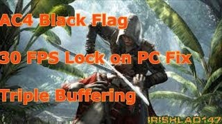Assassins Creed 4 Black Flag D3DOverrider 30 FPS Drop Fix: How to force triple buffering in pc games