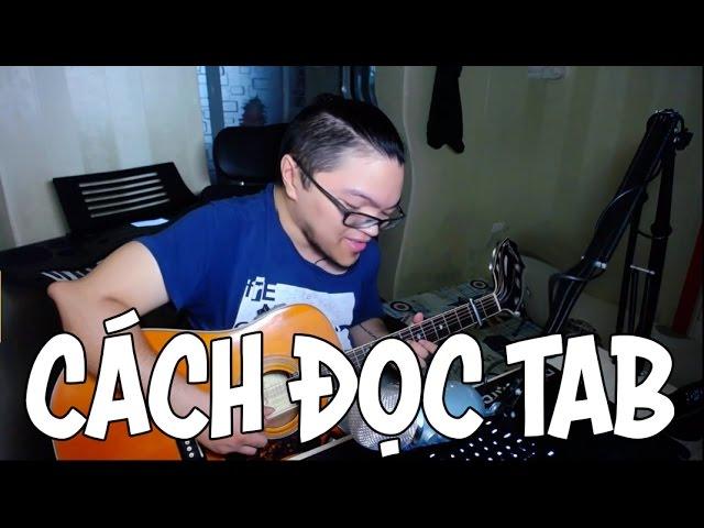[Guitar] Hướng dẫn đọc Tab: Cách đọc và các ký hiệu kỹ thuật