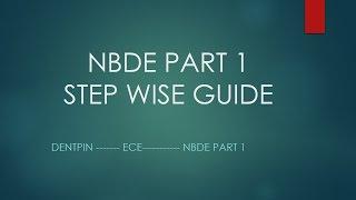 NBDE ECE DENTPIN stepwise