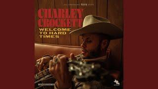 Charley Crockett Rainin' In My Heart