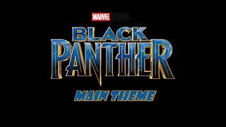 Black Panther Main Theme
