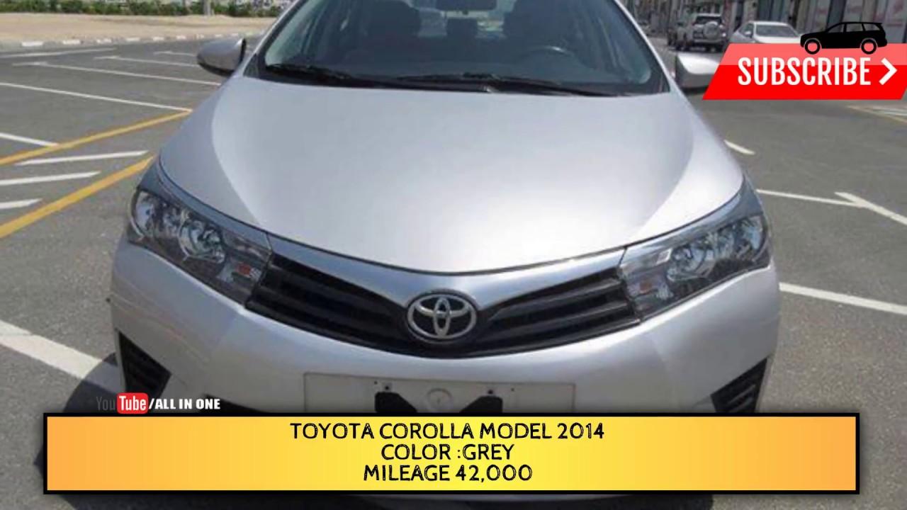 Toyota Corolla Model 2014 For Sale Used Cars Dubai Used Cars Dubai