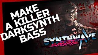 Synthwave Secrets: Make A Killer Darksynth Bass