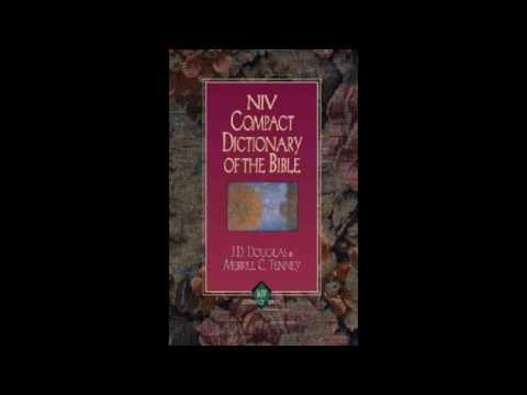 The Zondervan Bible Dictionary