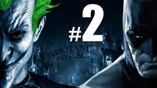 Прохождение Бэтмен: Лечебница Аркхэм #2
