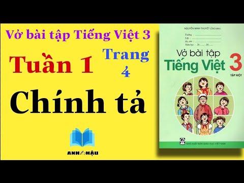 Vở bài tập Tiếng Việt Lớp 3   Tuần 1   CHÍNH TẢ   Trang 4   Tập 1