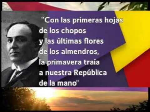 MACHADO -  HIMNO DE LA REPUBLICA ESPAÑOLA