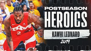 Kawhi Leonard's 🔥 2019 Playoff Run | #PostseasonHeroics