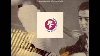 THE PALE FOUNTAINS - ...from across the kitchen table (original version)
