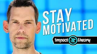 If You're Struggling To Stay Motivated, You Need To Watch This | Impact Theory Q&A
