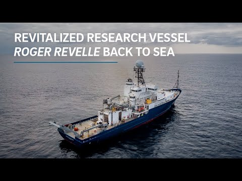 Revitalized Research Vessel Roger Revelle Back to Sea
