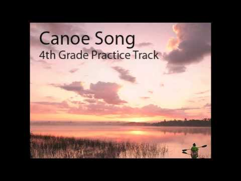 Canoe Song 4th Grade Practice Track