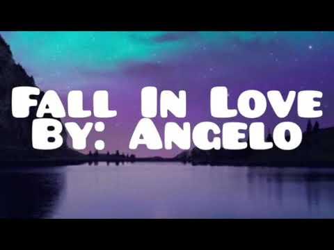Angelo- Fall in Love Lyrics