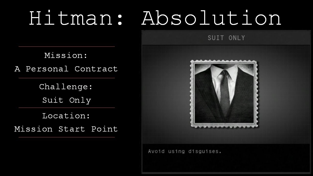 Hitman Absolution Challenge Guide Suit Only Mission 1 Youtube