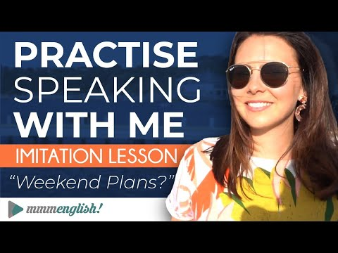 Imitation Technique  | Weekend Plans | Speak English Clearly And Confidently