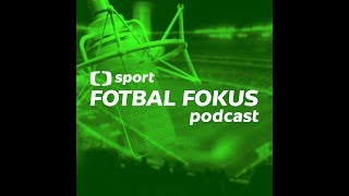 Fotbal fokus podcast speciál: Proč bude příští ligová sezona nejlepší za poslední roky?