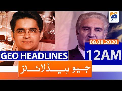 Geo Headlines 12 AM   8th August 2020