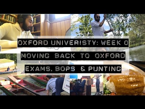 WEEK 0: MOVING BACK TO OXFORD, EXAMS, BOPs & PUNTING!