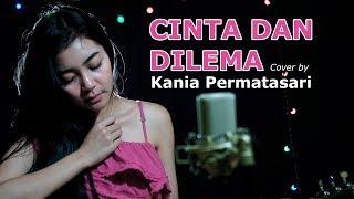 Gambar cover CINTA DAN DILEMA   Cover by Kania Permatasari