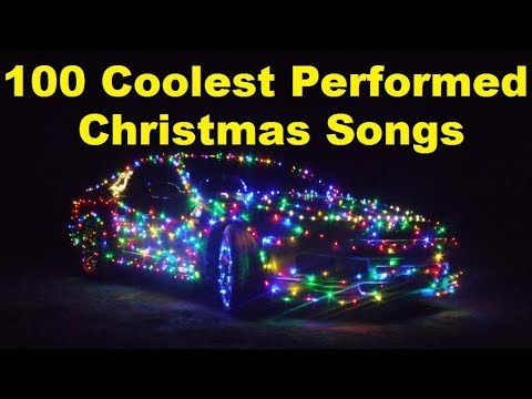 Christmas Music  Top 100 Coolest xmas playlist  Best performances  Clips  Songs